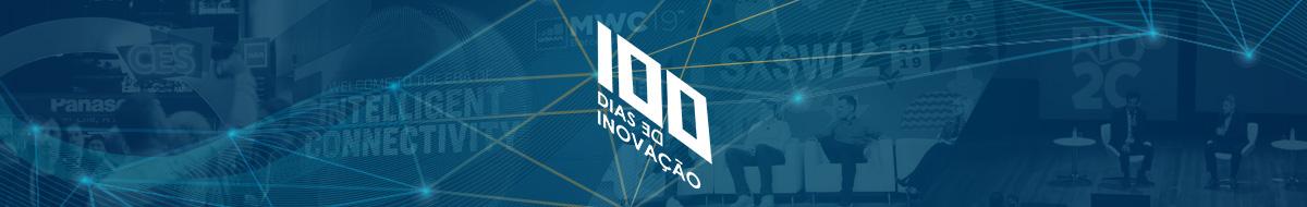 100 Dias de Inovação